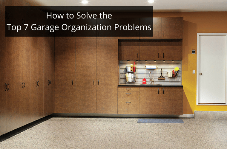How to solve the top 7 garage organization problems
