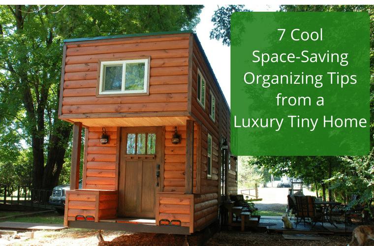 7 E Saving Organization Tips From A Luxury Tiny Home