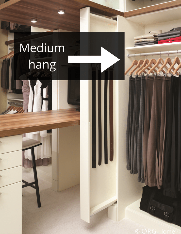 Medium hanging sections work for pants hung at the cuff and sports coats