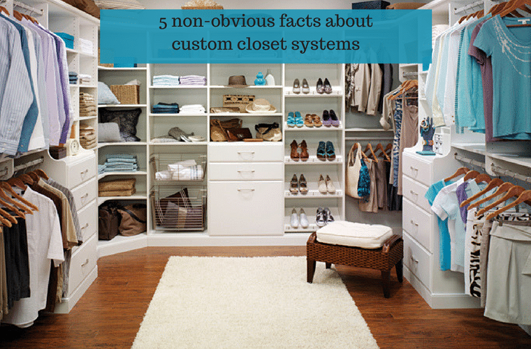 5 non obvious design facts about custom closet systems | Innovate Home Org - Columbus Ohio