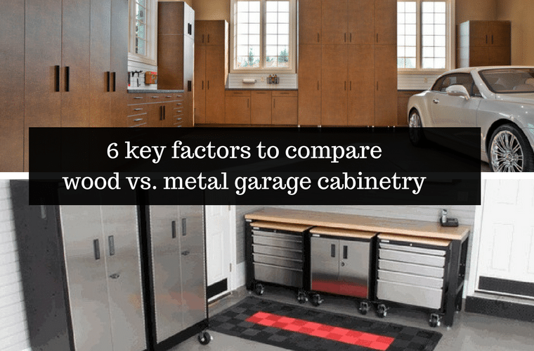 6 key factors to compare wood to metal garage cabinets | Innovate Home Org Columbus Ohio