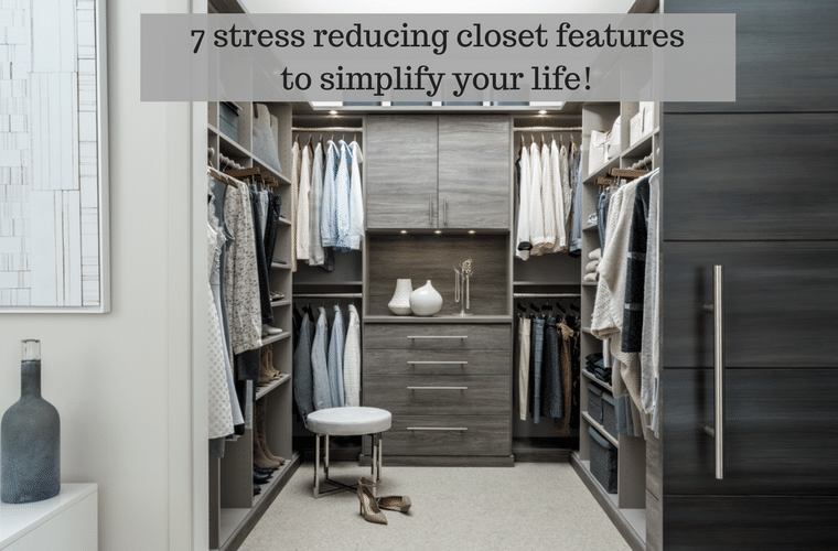 7 stress reducing closet features to simplify your life | Innovate Home Org Columbus Ohio