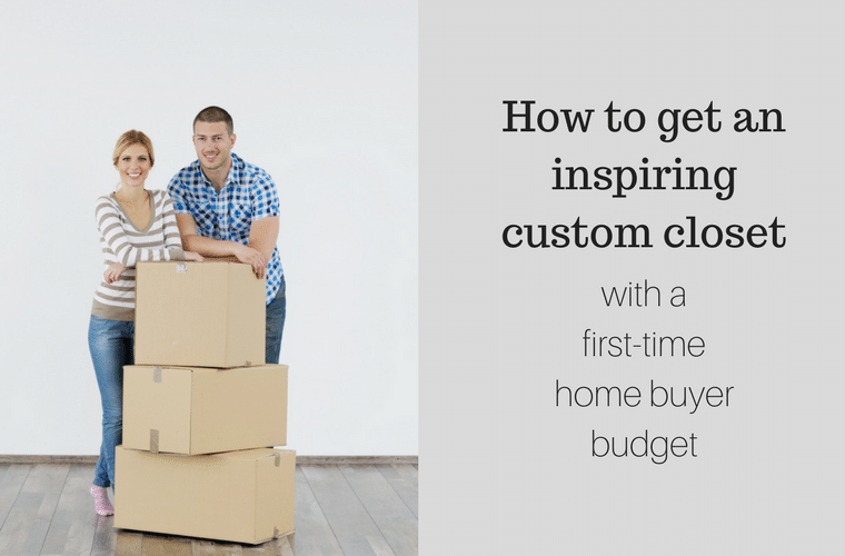 How to get an inspiring custom closet on a first time home buyer budget | Innovate Home Org Columbus Ohio