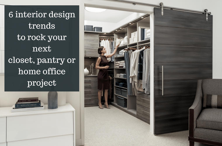 6 Hot Interior Design Trends To Rock Your Closet Pantry Home Office |  Innovate Home Org