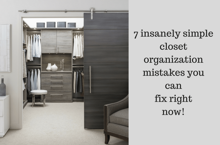 7 insanely simple closet organization mistakes you can fix right now | Innovate Home Org Columbus Ohio