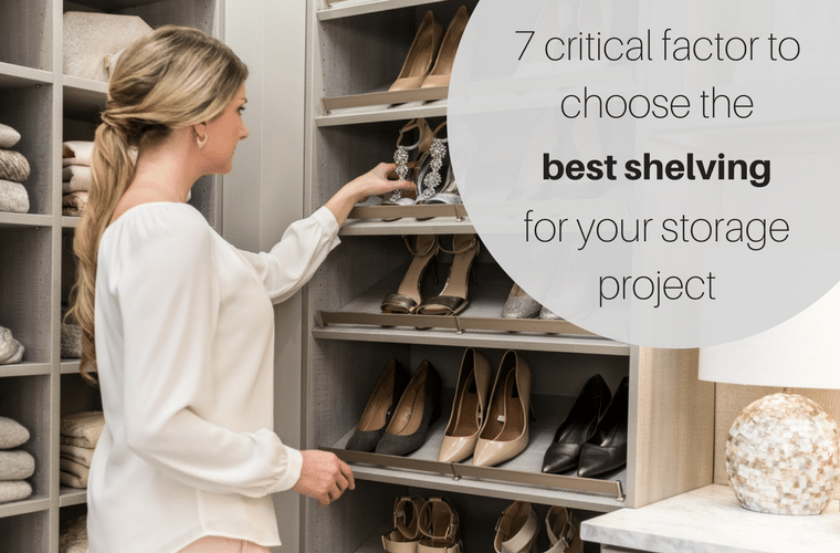 7 Critical Factors to Choose the Best Shelving for Your Storage Project | Innovate Home Org Columbus Ohio