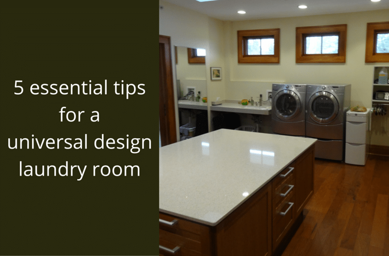 5 Essential Tips for a Universal Design Laundry Room Innovate Home Org Columbus Ohio #Accessible #LaundryRoom #UDLL #UniversalDesign