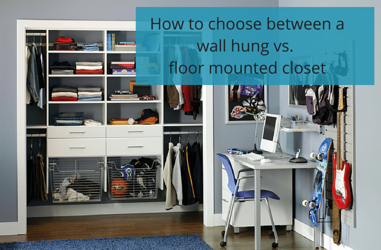 How to Choose Between a Wall Hung vs. a Floor Mounted Closet Organizer | Innovate Home Org Columbus Ohio #ClosetSystems #WallHungCloset #CustomClosets #ColumbusClosets