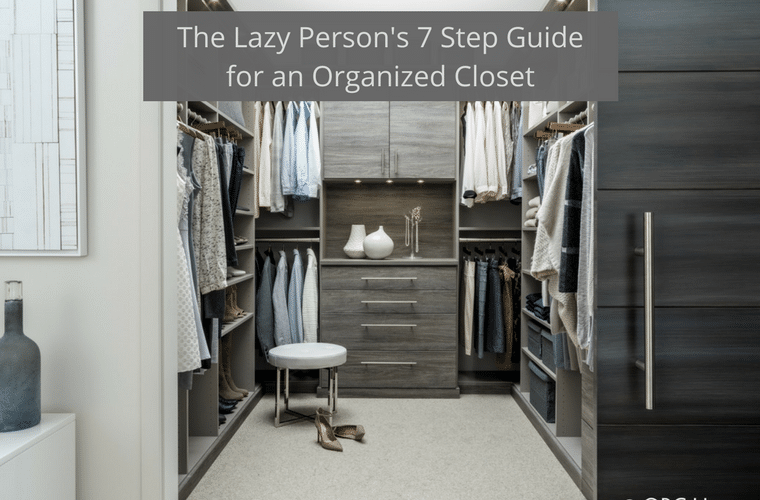 The Lazy Person 7 Step Guide For an Organized Closet | Innovate Home Org Columbus Ohio #Closet #ColumbusCloset #OrganizedCloset #CustomCloset