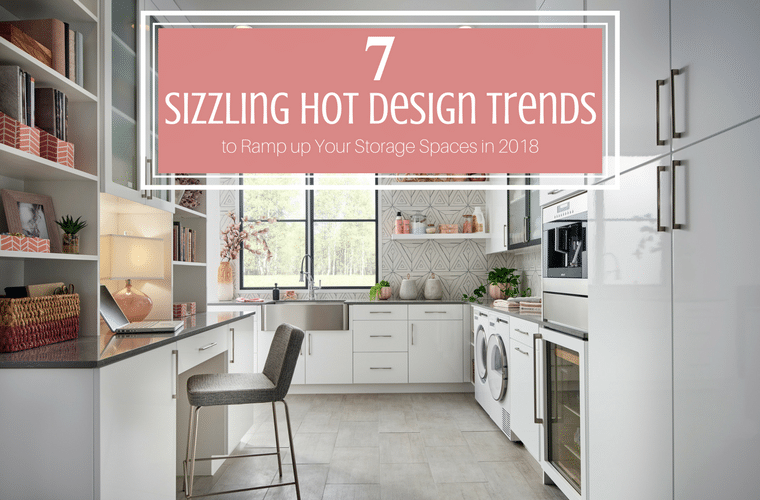 7 sizzling hot design trends to ramp up your storage spaces in 2018 | Innovate Home Org | #storagetrends #closetdesign #closetstorage