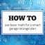 How to use basic math to make a smart garage storage plan