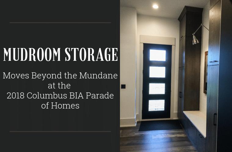 Mudrrom Storage moves beyond the mundane at the 2018 Columbus BIA Parade of Homes | Innovate Home Org | #MudrromStorage #ParadeofHomes #DreamHomes