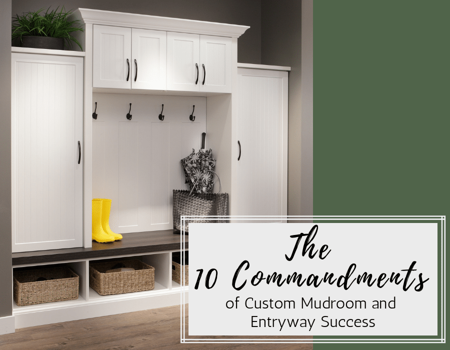 10 commandments of custom mudroom and entryway success | Innovate Home Org | Columbus, Oh | #EntrywayStorage #OrganizationSystem #OrganizedMudroom