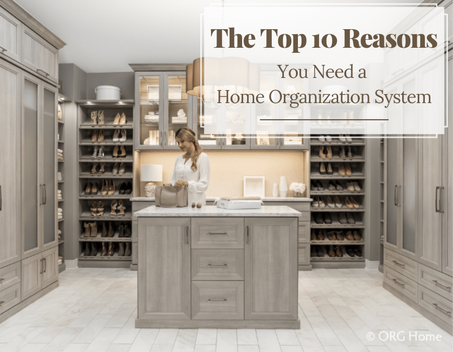 Reasons you need a home organization system | Innovate Home Org | Columbus Ohio | #HomeOrganization #StorageOrganization #ClosetOrganization