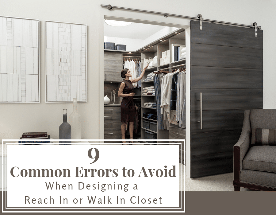 9 common error to avoid when designing a reach in or walk in closet | Innovate Home Org | Walk In Closet | Reach In Closet | #ClosetOrganization #WalkInCloset #ReachInCloset