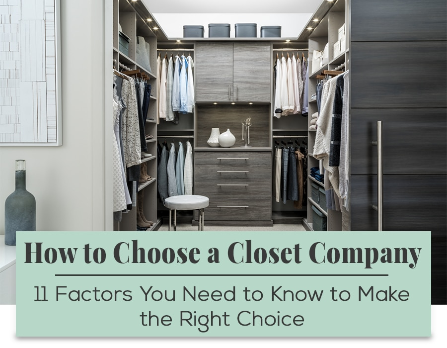 Opening Image - Choosing the right closet company for your closet project | Innovate Home Org | #CustomCloset #ClosetSystem #StorageSystem