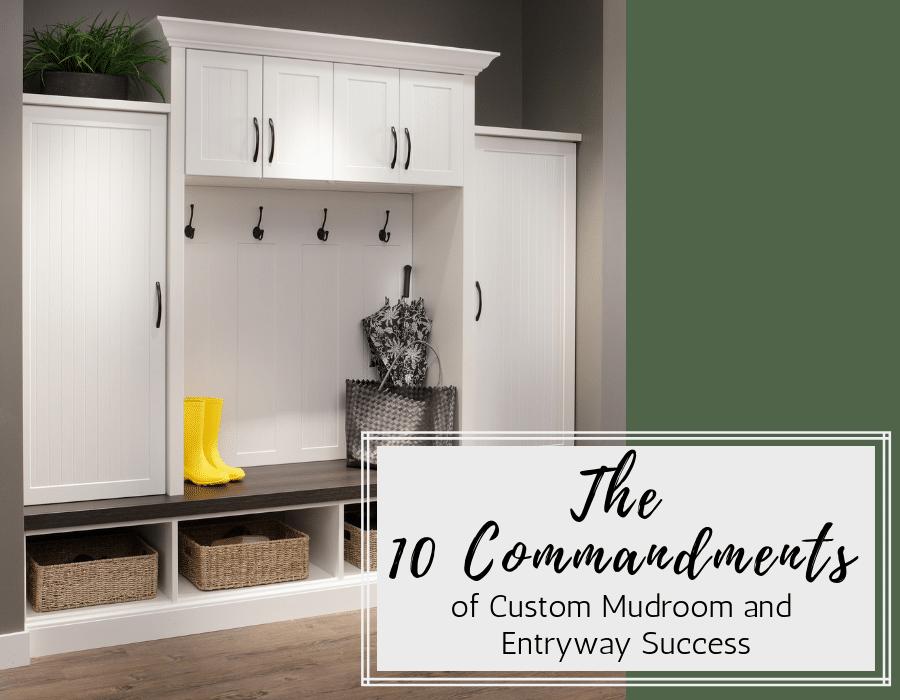 10 commandments of custom mudroom and entryway success | Innovate Home Org | #Entryway #CustomStorage #EntrywayCloset #Mudroom