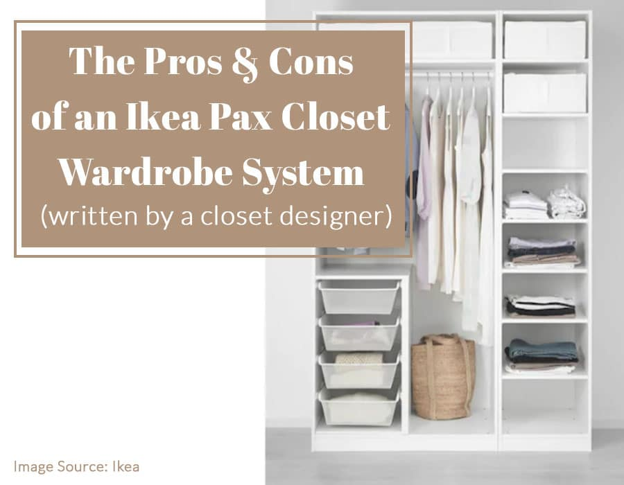Pros Cons Of Ikea Pax Custom Closet Wardrobe System Innovate Home Org Columbus Ohio