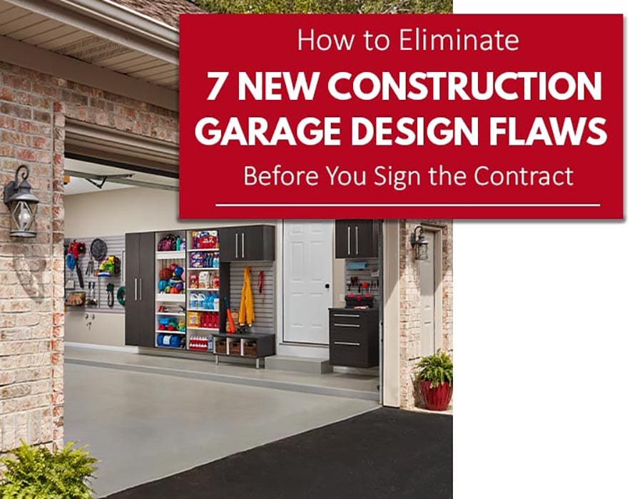Opening image How to Eliminate 7 New Constructin Design Flaws | Innovate Home Org | #GarageStorage #StorageSolutions #GarageProblems