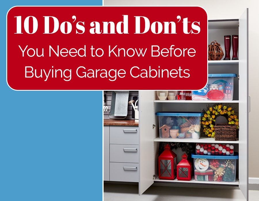 Opening image do's and don't you need to know before buying garage cabinets Innovate Home Org | Innovate Home Org | Columbus, OH | #GarageCabinets #homeremodel #homeorganization