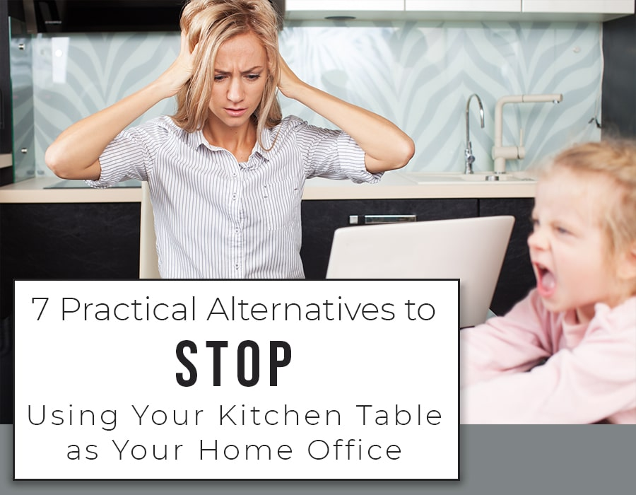 Opening 7 practical work at home alternatives to kitchen table | Innovate Building Solutions | Innovate Home Org | #workfromhome #Office #HomeOffice