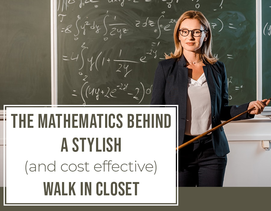 Opening image the mathematics behind a stylish cost effective walk in closets | Innovate home org | #Closets #organization #WalkInCloset #StorageOptions