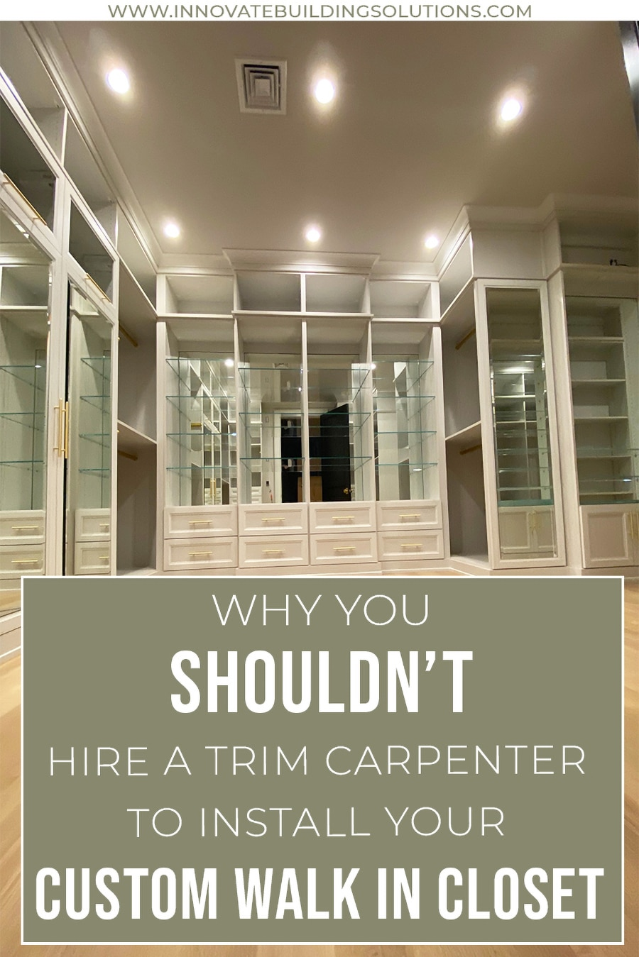 Mistake 6 - 9 reasons you shouldn't hire a trim carpenter for a custom closet credit Boutique Closets and Cabinetry   Innovate Home Org #Carpenter #DIYcloset #OrganizationSystem